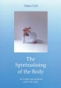 Heinz Grill, The Spiritualising of the Body - An artistic and spiritual path with yoga