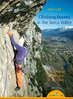 Heinz Grill, Climbing Routes in the Sarca Valley A rhythmical experience in climbing